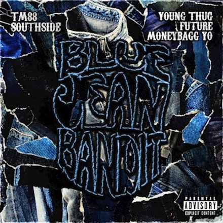 TM88, Southside & Moneybagg Yo - Blue Jean Bandit (feat. Young Thug & Future)
